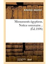 Monuments Egyptiens. Notice Sommaire... (Ed.1898) (Histoire)