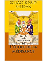 L'école de la médisance (French Edition)