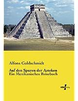 Auf den Spuren der Azteken (German Edition)