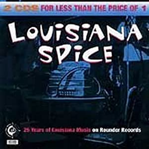 Louisiana Spice: 25 Years of Louisiana Music on Rounder Records