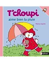 T'choupi: T'choupi Aime Bien La Pluie