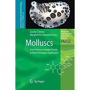 【クリックで詳細表示】Molluscs: From Chemo-ecological Study to Biotechnological Application (Progress in Molecular and Subcellular Biology / Marine Molecular Biotechnology) [ペーパーバック]