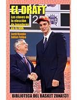El Draft. Las claves de la elección de jugadores en la NBA (Biblioteca del basket Zona131 nº 12) (Spanish Edition)