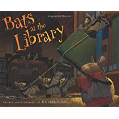 Bats at the Library (E. B. White Read-Aloud Award. Picture Books)