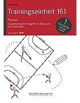 Zusammenspiel im Angriff von Rückraum und Kreisläufer (TE 161) (Trainingseinheiten) (German Edition)