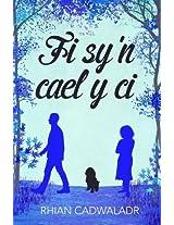 Fi Sy'n Cael y Ci