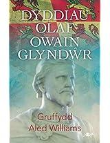 Dyddiau Olaf Owain Glyndwr