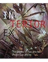 Ex/interiors: The Works of Eva Jiricna