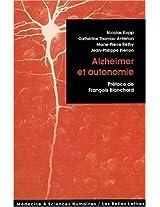 Alzheimer Et Autonomie (Medecine & Sciences Humaines)