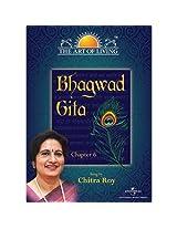 The Art of Living - Bhagwad Gita - Chapter 6