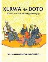 Kurwa Na Doto: Maelezo ya Makazi Katika Kijiji cha Unguja (Swahili Edition)