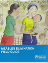 Measles Elimination Field Guide