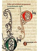 Odin paa kristent pergament. En teksthistorisk studie