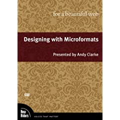 Designing with Microformats for a Beautiful Web, DVD (Voices That Matter)