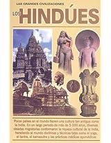 Los Hindues/ the Hindus: Las Grandes Civilizaciones (Los Grandes Civilizaciones)