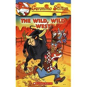 The Wild Wild West: 21 (Geronimo Stilton)