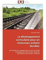 Le Developpement Curriculaire Pour Un Renouveau Scolaire Durable (Omn.Univ.Europ.)