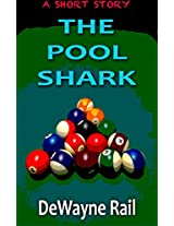The Pool Shark: A Short Story