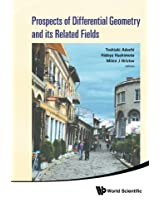 Prospects Of Differential Geometry And Its Related Fields - Proceedings Of The 3Rd International Colloquium On Differential Geometry And Its Related Fields