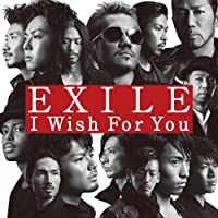 EXILE「I Wish For You」