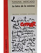La Letra De Lo Minimo/the Minimum Letter: 0 (El Escribiente)
