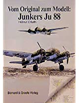 Junkers Ju 88 (Vom Original Zum Modell)