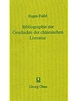 Bibliographie Zur Geschichte Der Chinesischen Literatur