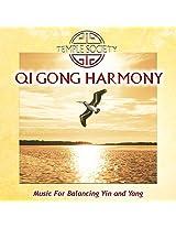 Qi Gong Harmony - Music For Balancing Yin and Yang