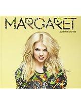 Margaretadd the Blonde