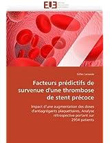 Facteurs Predictifs de Survenue D''Une Thrombose de Stent Precoce