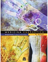 Medicina energetica/ Energetic Medecine: Acupuntura 1 Bases Fundamentales/  Acupuncture 1 Basic Fundamentals