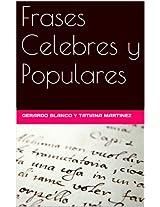 Frases Celebres y Populares