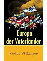 Europa Der Vaterländer: Eine Unabhängigkeitserklärung (German Edition)