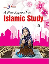 A New Approach to Islamic Studies - 5