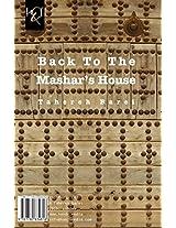 Back To The Mashar's House: Bazgasht Be Khaneh Yousef Mashar