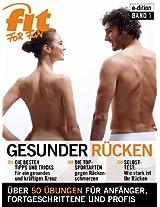 Gesunder Rücken: Tipps & Workouts gegen Rückenschmerzen (FIT FOR FUN e-dition 1) (German Edition)