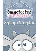 Sahnetortencarpaccio: Der völlig nutzlose Diät-Ratgeber (German Edition)