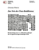 Das Yulu Des Chan-Buddhismus: Die Entwicklung Vom 8.- 11. Jahrhundert Am Beispiel Des 28. Kapitels Des Jingde Chuandenglu (1004) (Schweizer Asiatische Studien / Etudes Asiatique Suisse)