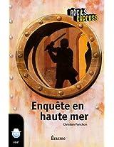 Enquête en haute mer: Récits Express, des histoires pour les 10 à 13 ans (French Edition)