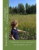 La pedagogie Charlotte Mason 1: Volume 2 (La pédagogie Charlotte Mason)