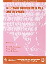 Citizenship Curriculum in Asia and the Pacific (Cerc Studies in Comparative Education)