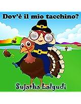 Dov'è il mio tacchino? - Un libro illustrato per bambini sul Giorno del Ringraziamento