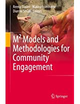 M² Models and Methodologies for Community Engagement