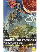 Manual De Tecnicas De Montaña E Interpretacion De La Naturaleza: 1