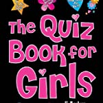 Quiz Book for Girls, The