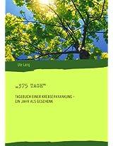 "375 Tage"" (German Edition)"