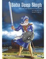 Baba Deep Singh - De Grote Sikh Martelaar en Leermeester (Sikh Comics) (Dutch Edition)