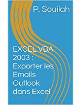 Guide Pratique Macros VBA : Exporter les Emails Outlook dans Excel