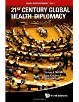 21st Century Global Health Diplomacy (Global Health Diplomacy)