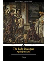 Plato - The Early Dialogues: Apology to Lysis